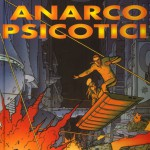 prima de l'Incal: Anarcopsicotici